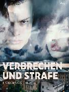 Cover-Bild zu Verbrechen und Strafe (eBook) von Dostojewski, Fjodor