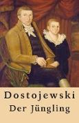 Cover-Bild zu Fjodor Dostojewski: Der Jüngling (eBook) von Dostojewski, Fjodor