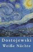 Cover-Bild zu Fjodor Dostojewski: Weiße Nächte (eBook) von Dostojewski, Fjodor