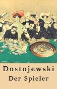 Cover-Bild zu Fjodor Dostojewski: Der Spieler (eBook) von Dostojewski, Fjodor