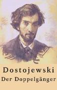 Cover-Bild zu Fjodor Dostojewski: Der Doppelgänger (eBook) von Dostojewski, Fjodor