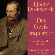 Cover-Bild zu Fjodor Dostojewski: Der Großinquisitor (Audio Download) von Dostojewski, Fjodor