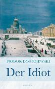 Cover-Bild zu Der Idiot von Dostojewski, Fjodor