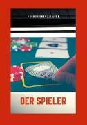 Cover-Bild zu Der Spieler (eBook) von Dostojewski, Fjodor