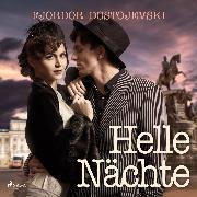 Cover-Bild zu Helle Nächte (Audio Download) von Dostojewski, Fjodor