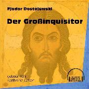 Cover-Bild zu Der Großinquisitor (Ungekürzt) (Audio Download) von Dostojewski, Fjodor
