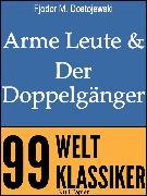 Cover-Bild zu Arme Leute und Der Doppelgänger (eBook) von Dostojewski, Fjodor Michailowitsch