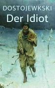 Cover-Bild zu Der Idiot (eBook) von Dostojewski, Fjodor