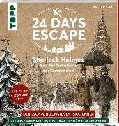 Cover-Bild zu 24 DAYS ESCAPE - Der Escape Room Adventskalender: Sherlock Holmes und das Geheimnis der Kronjuwelen von Wirthgen, Philipp
