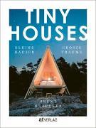 Cover-Bild zu Tiny Houses von Heavener, Brent