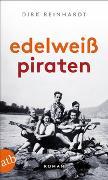 Cover-Bild zu Reinhardt, Dirk: Edelweißpiraten