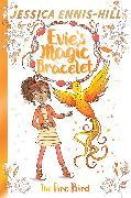 Cover-Bild zu Ennis-Hill, Jessica: Evie's Magic Bracelet: The Fire Bird