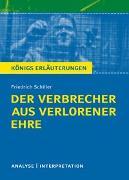 Cover-Bild zu Schiller, Friedrich: Der Verbrecher aus verlorener Ehre von Friedrich Schiller. Königs Erläuterungen