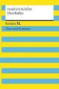 Cover-Bild zu Schiller, Friedrich: Don Karlos. Textausgabe mit Kommentar und Materialien