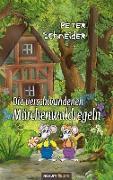 Cover-Bild zu Schneider, Peter: Die verschwundenen Märchenwaldregeln (eBook)