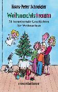 Cover-Bild zu Schneider, Hans-Peter: Weihnachtstraum (eBook)