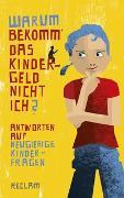 Cover-Bild zu Kaube, Jürgen (Hrsg.): Warum bekomm' das Kindergeld nicht ich?