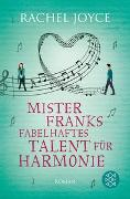 Cover-Bild zu Joyce, Rachel: Mister Franks fabelhaftes Talent für Harmonie