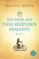Cover-Bild zu Joyce, Rachel: Das Jahr, das zwei Sekunden brauchte (eBook)