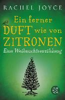 Cover-Bild zu Joyce, Rachel: Ein ferner Duft wie von Zitronen (eBook)