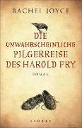 Cover-Bild zu Joyce, Rachel: Die unwahrscheinliche Pilgerreise des Harold Fry (eBook)