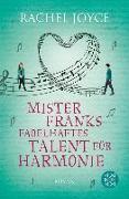 Cover-Bild zu Joyce, Rachel: Mister Franks fabelhaftes Talent für Harmonie (eBook)