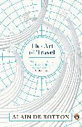 Cover-Bild zu De Botton, Alain: The Art of Travel