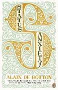 Cover-Bild zu de Botton, Alain: Status Anxiety