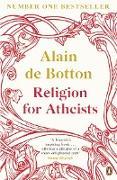 Cover-Bild zu de Botton, Alain: Religion for Atheists