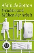 Cover-Bild zu Botton, Alain de: Freuden und Mühen der Arbeit