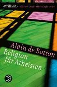 Cover-Bild zu Botton, Alain de: Religion für Atheisten