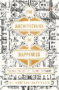 Cover-Bild zu De Botton, Alain: The Architecture of Happiness
