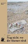 Cover-Bild zu Pieper, Annemarie: Frag nicht, wo die Blumen sind