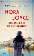 Cover-Bild zu O'Connor, Nuala: Nora Joyce und die Liebe zu den Büchern