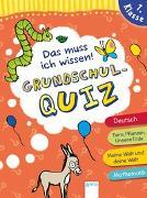 Cover-Bild zu Seeberg, Helen: Das muss ich wissen. Grundschul-Quiz. 1. Klasse