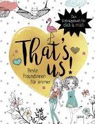 Cover-Bild zu Seeberg, Helen: That's Us. Beste Freundinnen für immer