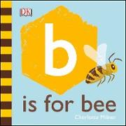 Cover-Bild zu Milner, Charlotte: B is for Bee (eBook)