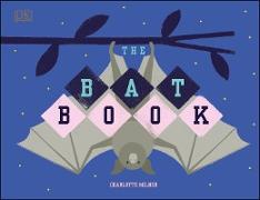 Cover-Bild zu Milner, Charlotte: The Bat Book (eBook)