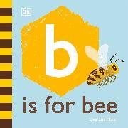 Cover-Bild zu Milner, Charlotte: B is for Bee