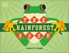 Cover-Bild zu Milner, Charlotte: The Rainforest Book (eBook)