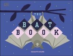 Cover-Bild zu Milner, Charlotte: The Bat Book