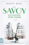 Cover-Bild zu Das Savoy - Geheimnisse einer Familie (eBook) von Wahl, Maxim