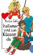 Cover-Bild zu Sahler, Martina: Italiener sind zum Küssen da (eBook)