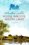 Cover-Bild zu Sahler, Martina: Weiße Nächte, weites Land (eBook)