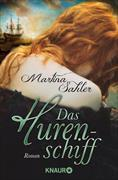 Cover-Bild zu Sahler, Martina: Das Hurenschiff (eBook)