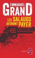 Cover-Bild zu Grand, Emmanuel: Les salauds devront payer