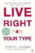 Cover-Bild zu Live Right for Your Type (eBook) von D'Adamo, Peter J.