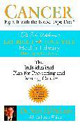 Cover-Bild zu Cancer: Fight It with the Blood Type Diet (eBook) von D'Adamo, Peter J.