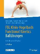 Cover-Bild zu FBL Klein-Vogelbach Functional Kinetics: Ballübungen (eBook) von Spirgi-Gantert, Irene