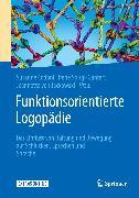 Cover-Bild zu Funktionsorientierte Logopädie (eBook) von Spirgi-Gantert, Irene (Hrsg.)